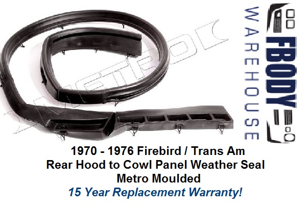1970 - 1976 Firebird Trans Am Hood to Cowl Panel Weather