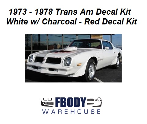 1973 1978 Trans Am Full Decal Kit 6 Available Colors