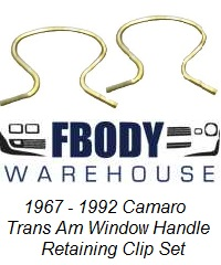 1970 - 1992 Camaro Trans Am Window Handle Retaining Clip Set