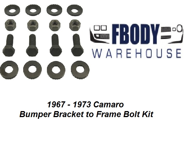 1967 - 1973 Camaro Bumper Bracket to Frame Bolt Kit