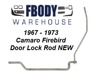 1969 Camaro Firebird Door Lock Rod NEW