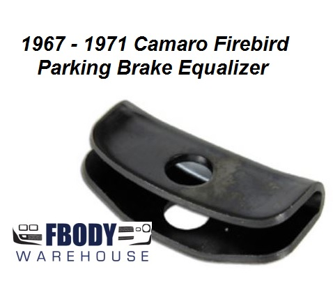 1967 - 1971 Camaro Firebird Parking Brake Cable Equalizer