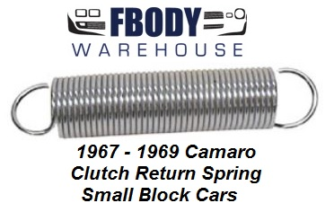 1967 - 1969 Camaro Firebird Clutch Return Spring Small Block Cars Only