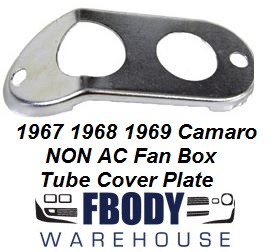 1967 - 1969 Camaro NON A/C Heater Tube Cover Plate Big Block Cars