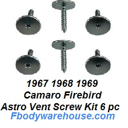 1968 1969 Camaro Firebird Astro Vent Screw Kit 6 Piece CORRECT