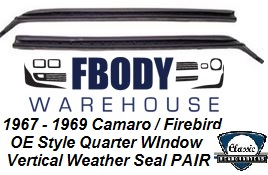 1967- 1969 Camaro Firebird rear Quarter WIndow Vertical Weather Seals by Classic Headquarters