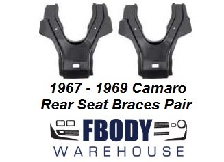 1967 - 1969 Camaro Firebird Lower Rear Seat Mounting Braces PAIR