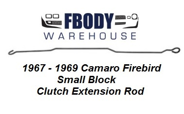 1967 - 1969 Camaro Firebird Clutch Extension Rod For Small Block Cars