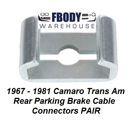 1967 - 1981 Camaro Firebird Rear Parking Brake Cable Connectors PAIR