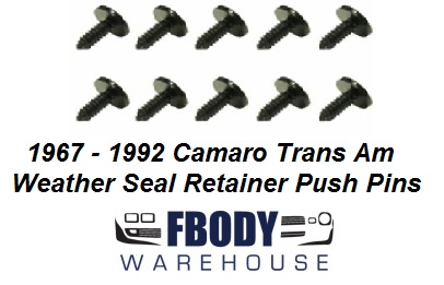 1967 - 1992 Camaro Trans Am Weather Strip Push Pin Kit 10 pc