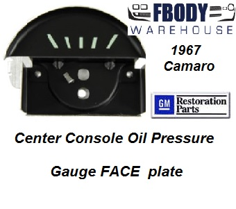 1967 Camaro Center Console Mounted Oil Pressure Gauge FACE PLATE