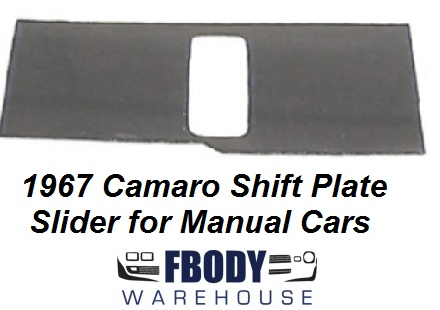 1967 Camaro Firebird Center Console Shifter Bezel Slider for Manual Transmission Cars