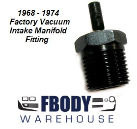 1968 - 1974 Firebird Trans Am Intake Manifold Vacuum Fitting