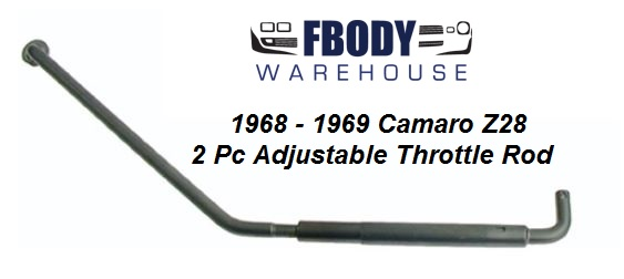 1967 - 1969 Camaro Z28 Throttle Rod for Holley Carb and Aluminum High Rise Intake