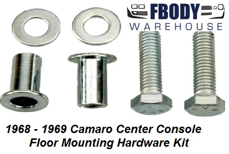 1968 - 1969 Camaro Center Console to Floor Pan Mounting Hardware Kit