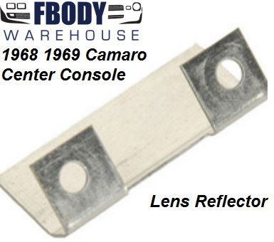 1968 - 1969 Camaro Center Console Rear Console Reflector Plate