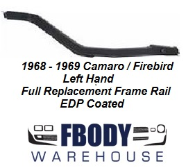 1968 - 1969 Camaro Firebird Rear Frame Rail L/H Driver Side