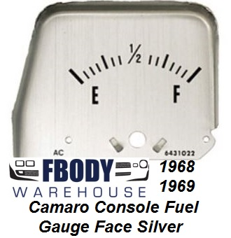 1968 1969 Camaro Center Console Mounted Fuel Gauge Silver FACE PLATE