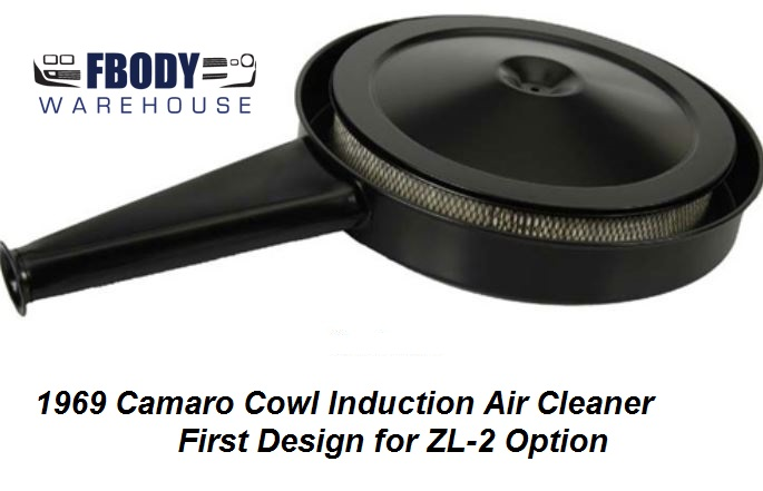69 Camaro Air Cleaner Hood Cowl : Camaro cowl air cleaner assembly w flat bottom zl