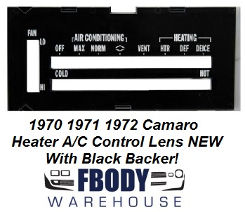 1970 - 1972 Camaro Heater Control Lens WHITE Letters w/ Backer WITH Air Conditioning