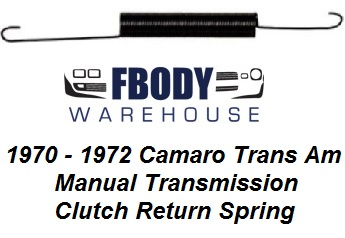 1970 - 1972 Camaro Trans Am Clutch Fork Return Spring NEW