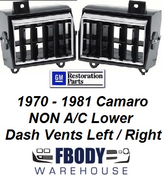 1970 - 1981 Camaro Lower Dash Vents Left / Right for NON A/C Cars NEW
