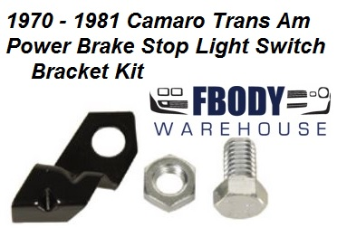 1970 - 1981 Camaro Trans Am Power Brake Stop Light Switch Bracket Kit