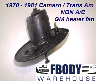 1970 - 1981 Camaro Trans Am Heater Blower Motor Used GM AC & NON AC Available