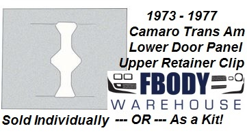 1973 - 1977 Camaro Trans Am Lower Door Panel to Upper Door Panel Retainers Sold Individually or as Kit