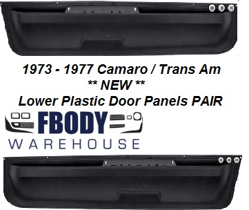 1973 - 1977 Camaro Trans Am Lower Door Panels NEW