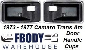 1975 - 1977 Camaro Trans Am Inner Door Handle Cups 5 Colors to Choose From