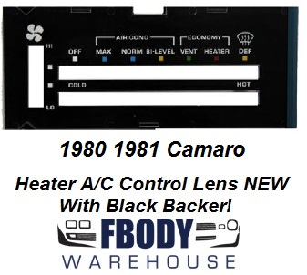 1980 - 1981 Camaro Heater Control Lens WHITE Letters w/ Backer WITH Air Conditioning