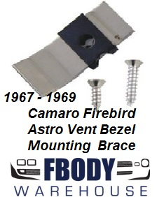1967 - 1969 Camaro Firebird Astro Vent Mounting Brace and Hardware