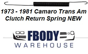 1973 - 1981 Camaro Trans Am Clutch Fork Return Spring NEW