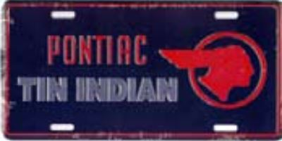 "Pontiac ""The Indian"" Custom Vanity Plate New"