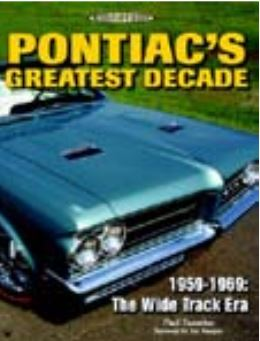 Pontiac's Greatest Decade By : Paul Zazarine