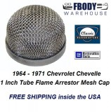 1964 - 1971 Chevelle Flame Arrestor Cap for 1 Inch Tube