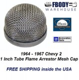 1964 - 1967 Chevy 2 Flame Arrestor Cap for 1 Inch Tube