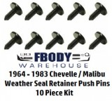 1964 - 1983 Chevelle / Malibu Weather Seal Retainer Push Pin Clips 10 pc