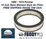 1967 - 1974 Pontiac Air Cleaner Element Air Filter 14 Inch Open Element or Cowl Induction style