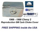 1966 - 1968 Chevy 2 Choke Shield Cover New