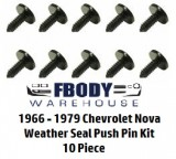 1966 - 1979 Nova Weather Seal Retainer Push Pin Clips 10 pc