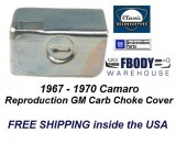1967 - 1970 Camaro Choke Shield Cover New