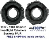 1967 - 1969 Camaro Head Light Bucket /  Retainers PAIR