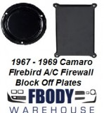 1967 - 1969 Camaro Firebird NON Air Conditioning BLACK Outer Heater & Fan Delete Plates