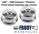 1967 - 1969 Camaro Firebird Front Wheel Bearing Caps PAIR Dust Covers