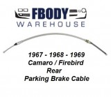 1967 - 1969 Camaro Firebird Parking Brake Cable Rear