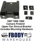 1967 - 1969 Camaro Firebird Fan Shroud Bracket CHQ