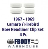 1967 - 1969 Camaro Firebird Bow Headliner Clip Set 4 pc