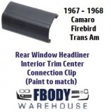 1967 - 1968 Camaro Firebird Rear Interior Trim Connection Clip Headliner